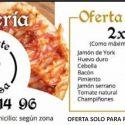 OFERTA 2 PIZZAS POR 10€ (solo para recoger)