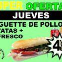 SUPER OFERTA JUEVES – BAGUETTE